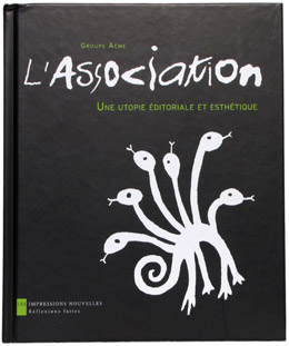 L'Association - une utopie éditoriale et esthétique