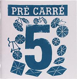 Pré Carré numéro 5