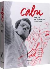 Cabu une vie de dessinateur - Couverture - (c) Stripologie.com