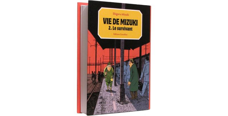 Le survivant (Vie de Mizuki II) - Couverture - (c) Stripologie.com