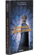 Le Moyen Âge en bande dessinée - Couverture - (c) Stripologie.com