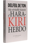 Ma véritable histoire d'Hara-Kiri Hebdo - Couverture - (c) Stripologie.com