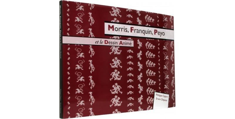 Morris, Franquin, Peyo et le dessin animé - Couverture - (c) Stripologie.com