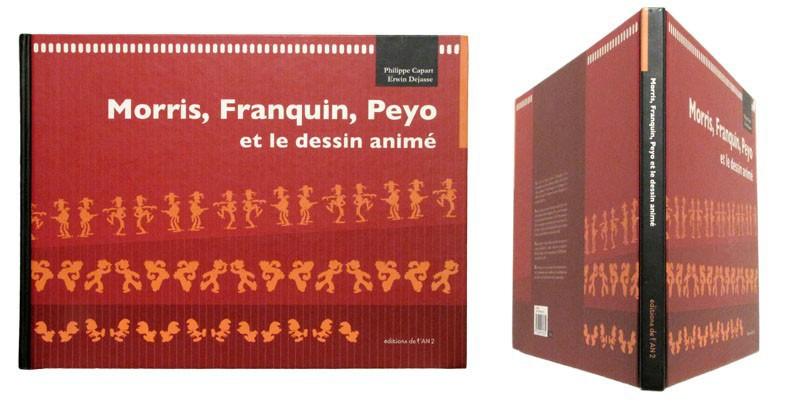 Morris, Franquin, Peyo et le dessin animé - Couverture et dos - (c) Stripologie.com