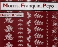 Morris, Franquin, Peyo et le dessin animé