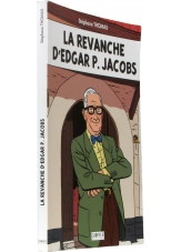 La revanche d'Edgar P. Jacobs - Couverture - (c) Stripologie.com