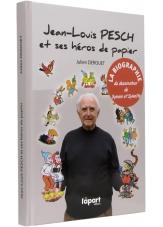 Jean-Louis Pesch et ses héros de papier - Couverture - (c) Stripologie.com