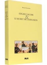Edgar P. Jacobs et le Secret de l'Explosion - Couverture - (c) Stripologie.com