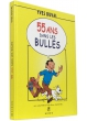 55 ans dans les bulles - Couverture - (c) Stripologie.com
