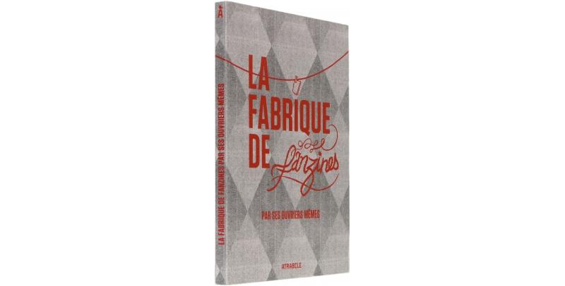La fabrique de fanzines - Couverture - (c) Stripologie.com