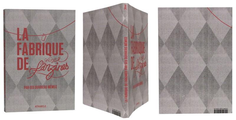 La fabrique de fanzines - Couverture et dos - (c) Stripologie.com