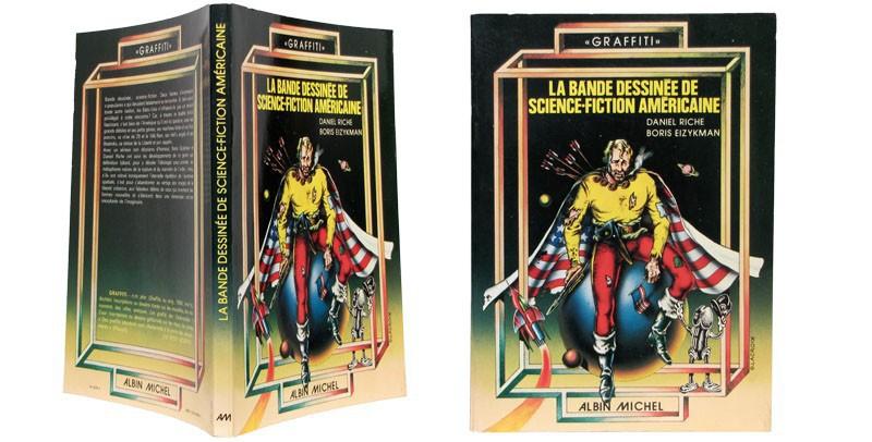 La bande dessinée de science-fiction américaine - Couverture dépliée - (c) Stripologie.com