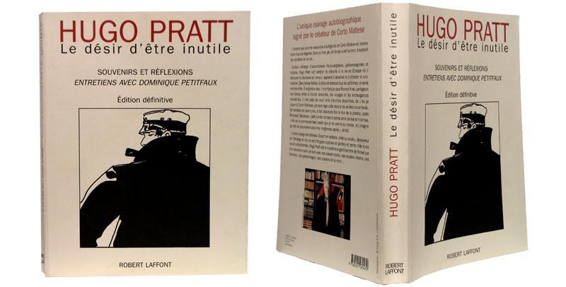 Hugo Pratt, le désir d'être inutile - Couverture dépliée - (c) Stripologie.com