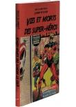 Vies et morts des super-héros - Couverture - (c) Stripologie.com