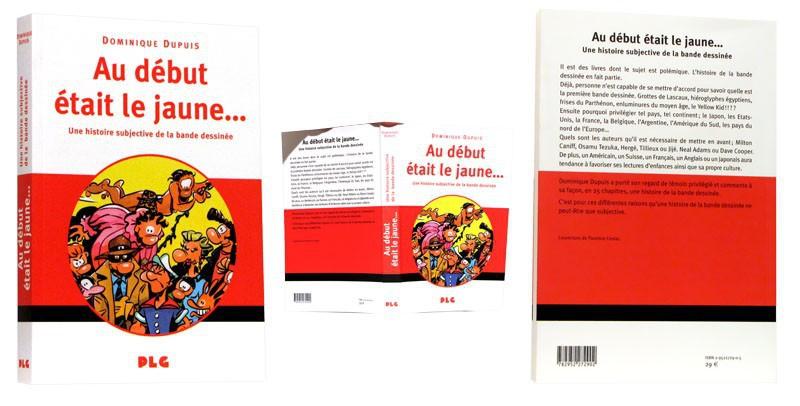 Au début était le jaune ... - Couverture, tranche et 4e de couverture - (c) Stripologie.com