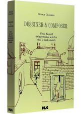 Dessiner & Composer