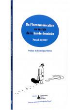 De l'incommunication au miroir de la bande dessinée - Couverture - (c) Stripologie.com
